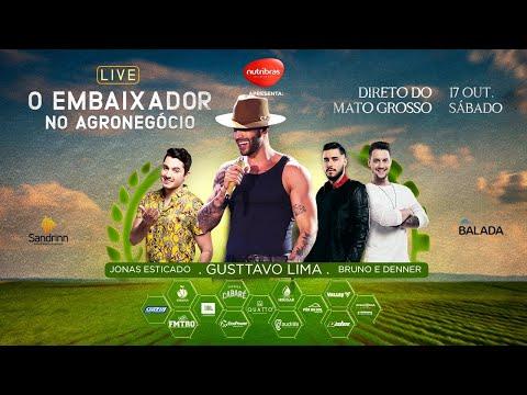 O Embaixador no Agronegócio - Gusttavo Lima