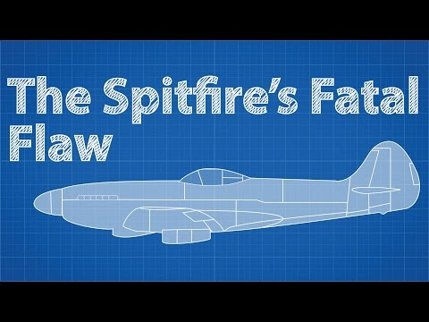 The Spitfire s Fatal Flaw