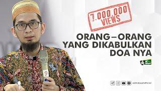 Video [HD] Orang-Orang yang Dikabulkan Do'anya - Ustadz Adi Hidayat MP3, 3GP, MP4, WEBM, AVI, FLV Agustus 2019