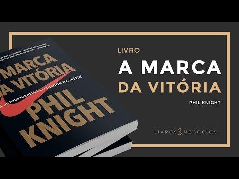 Livros & Nego?cios | Livro A marca da vito?ria - Phil Knight #52