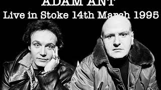 Adam Ant - Live in Stoke 1995