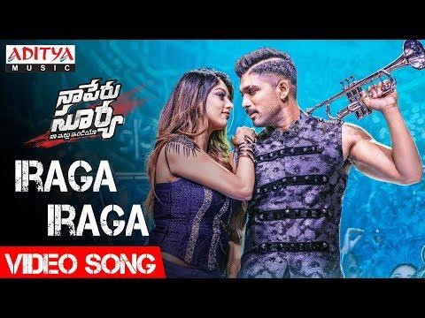 Video Iraga Iraga Video Song | Naa Peru Surya Naa Illu India Video Songs | Allu Arjun, Anu Emannuel download in MP3, 3GP, MP4, WEBM, AVI, FLV January 2017