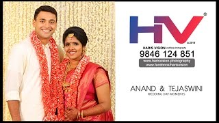 Anand & Tejaswini _ Wedding Day Moments _ HARIS VISION 2016