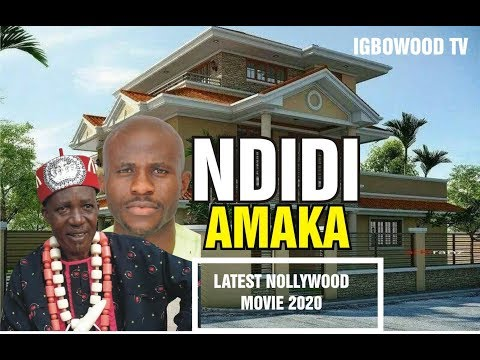 NDIDI AMAKA...LATEST NOLLYWOOD MOVIE 2020...as directed by Chidi Ikenna Amobi