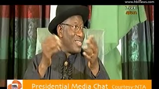 President Goodluck Jonathan's 8th Presidential Media Chat