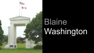 Blaine (WA) United States  city photo : Blaine Washington And Peace Arch Border Crossing Park At US / Canadian Border
