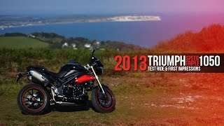 4. 2013 Triumph Speed Triple 1050 - Test Ride & First Impressions