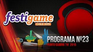 Punto.Gaming! TV S03E23 en VIVO - Especial Booth de EA en Festigame 2015