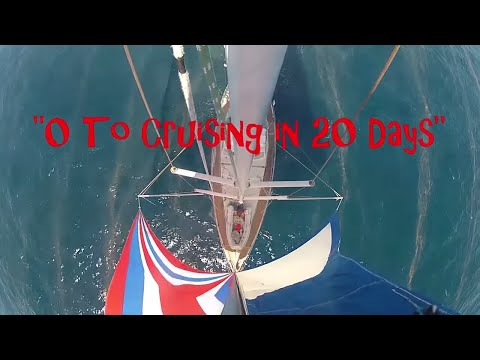 """0 to cruising in 20 days""- Sailing SV Delos Ep. 15"