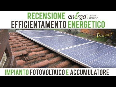 Recensione Impianto Fotovoltaico e Accumulatore Energa - Puntata 1
