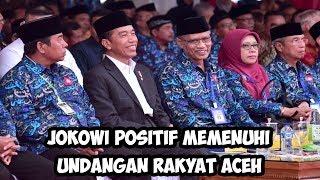 Video Jokowi Positif Memenuhi Undangan Rakyat Aceh Untuk Membaca Alquran1 MP3, 3GP, MP4, WEBM, AVI, FLV Februari 2019