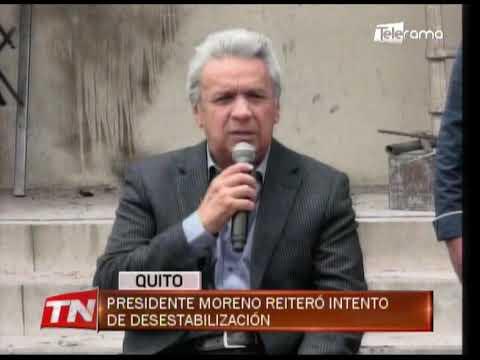 Presidente Moreno reiteró intento de desestabilización