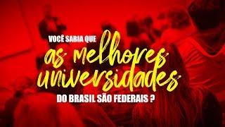 CAMPANHA PROIFES EM DEFESA IFES - 10 MELHORES UNIVERSIDADES