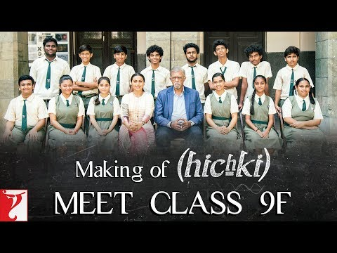 Making of Hichki - Meet Class 9F | Rani Mukerji