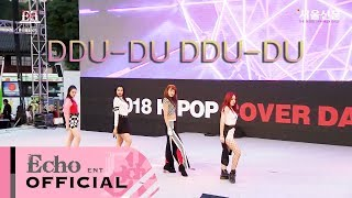 Video BLACKPINK(블랙핑크)  - DDU-DU DDU-DU (뚜두뚜두)  + 마지막처럼 + Boombayah + Whistle by EchoDanceHK 180624 MP3, 3GP, MP4, WEBM, AVI, FLV Januari 2019