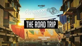 Chennai 28 Part 2 | The Road Trip | Black Ticket Company