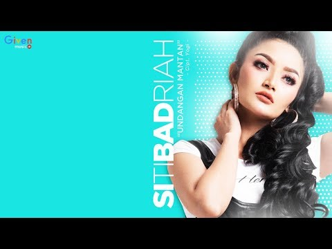 Video Siti Badriah - Undangan Mantan (Lagu Dangdut 2018) download in MP3, 3GP, MP4, WEBM, AVI, FLV January 2017
