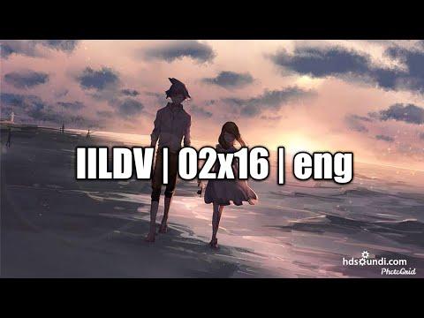 IILDV | 02x16 | ENG