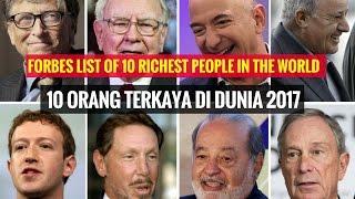 Video Daftar 10 Orang Terkaya di Dunia 2017 Menurut Forbes MP3, 3GP, MP4, WEBM, AVI, FLV Agustus 2017