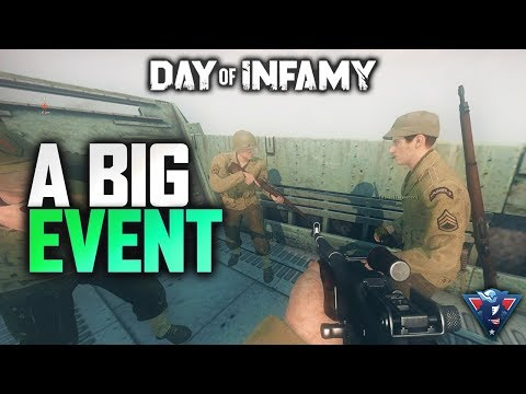 A BIG EVENT! - Day of Infamy Gameplay