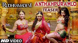 Rudramadevi Anthahpuramlo Andala Video Song Teaser