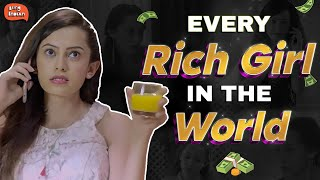 Video Every Rich Girl in the World | Being Indian MP3, 3GP, MP4, WEBM, AVI, FLV April 2018