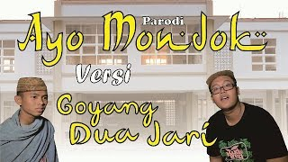 Ayo Mondok Versi Goyang Dua Jari (Parodi) | Official Video