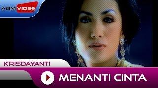 Video Krisdayanti - Menanti Cinta [OST. Ketika Cinta Bertasbih]   Official Video MP3, 3GP, MP4, WEBM, AVI, FLV Desember 2018