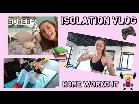 ISOLATION VLOG 1 HOME WORKOUT MINIMAL EQUIPMENT, GAMING AND COOKING | ZALI
