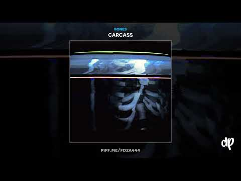 Bones - Another24HoursOfConvincingYourselfEverythingIsOkay [Carcass EP]