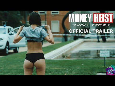 Money Heist - S2E2 | English Official Trailer | Netflix | Season 2 | Episode 2