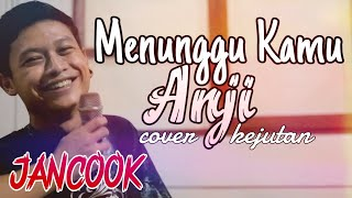 Video Menunggu Kamu - Anji Cover Sabian Nanda Versi Nyebelin Banget MP3, 3GP, MP4, WEBM, AVI, FLV Agustus 2018