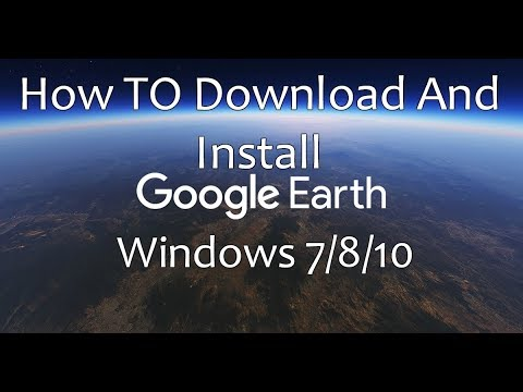 How to Download and Install Google Earth Pro on PC [ Windows 7/8/10]