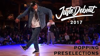 Juste Debout 2017 – Popping Preselections 1/3