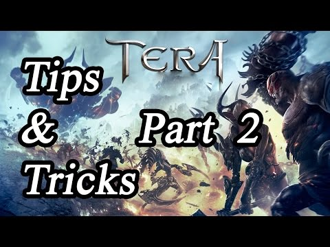 Tera Online - Tips & Tricks Part 2 ( 29th January 2017 )