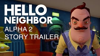Hello Neighbor Alpha 2 available now