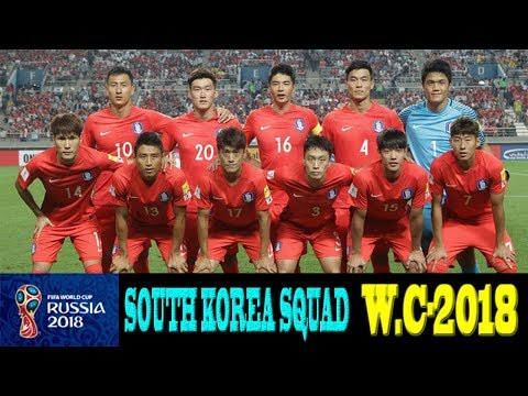 South Korea Squad For World Cup 2018 || Fifa World Cup|| South Korea Squad For Fifa World Cup 2018.