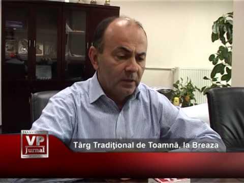 Târg Tradiţional de Toamnă, la Breaza
