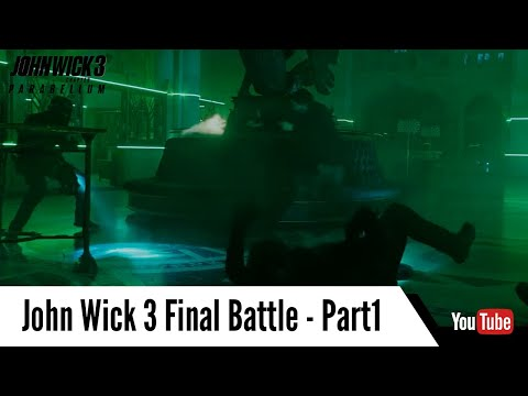 Final Battle Part- 1 | John Wick Chapter 3 - Parabellum