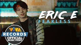 Eric E. — Fearless [Official Music Video]