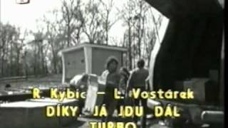Turbo s R.Kybicem - Díky já jdu dál.avi