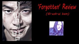 Nonton Forgotten Movie Review  Original Title Gi Eok Ui Bam  Film Subtitle Indonesia Streaming Movie Download