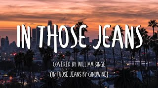 In Those Jeans - Ginuwine | Cover by WIlliam Singe