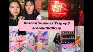 KOREA SUMMER TRIP EP.3 CHUU, STYLENANDA, ZAPANGI