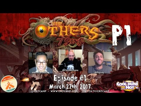 Crit Camp The Others: 7 Sins EP1 - P1