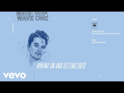 John Mayer - Moving On and Getting Over (Audio) (видео)