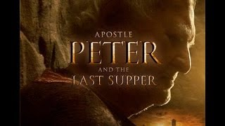 Apostle Peter and the Last Supper trailer starring Robert Loggia and Laurence Fuller