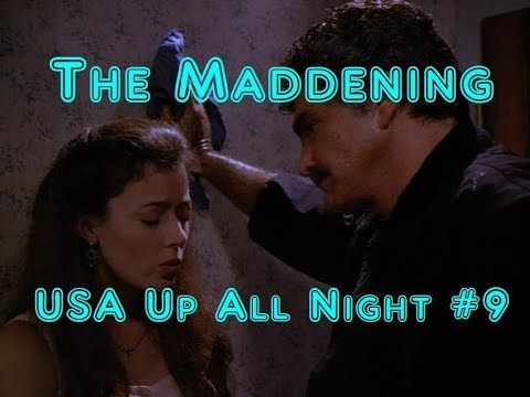Up All Night Review #9: The Maddening