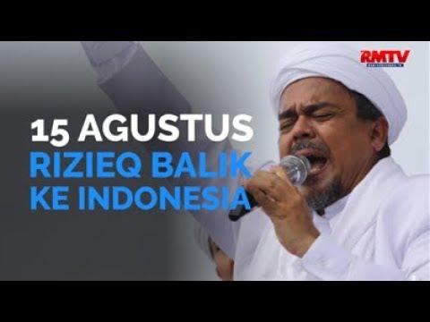15 Agustus, Rizieq Balik Ke Indonesia
