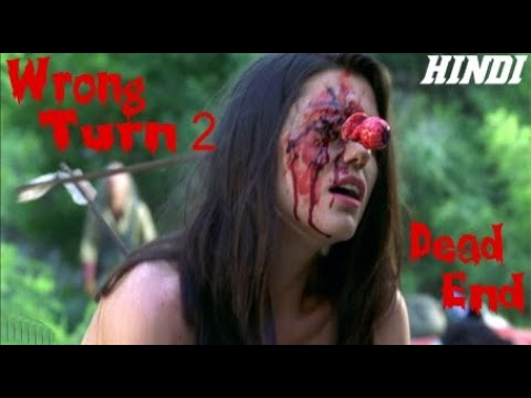 Wrong Turn 2: Dead End (2007) Full Horror Movie Explained in Hindi